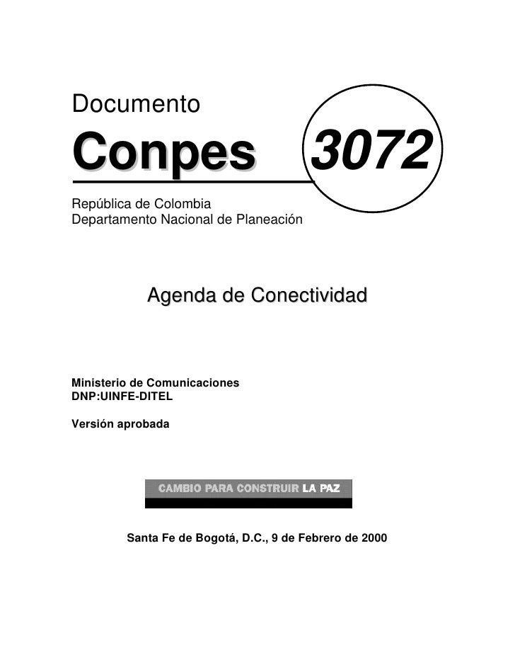 Documento  Conpes 3072 República de Colombia Departamento Nacional de Planeación                 Agenda de Conectividad   ...