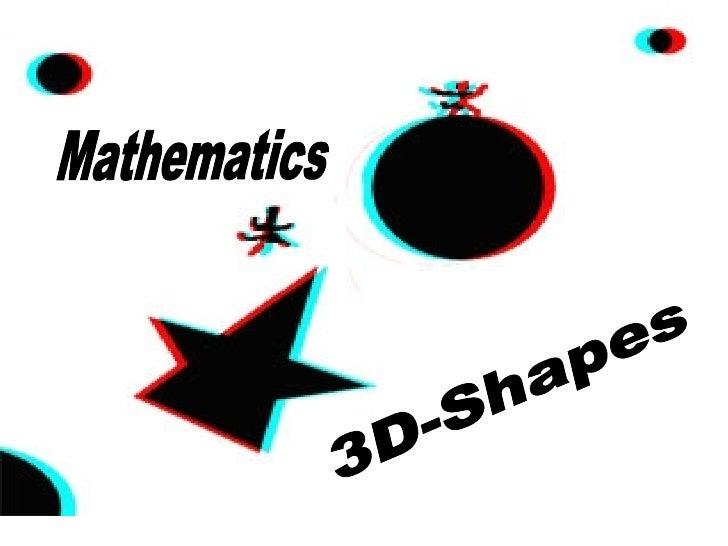 3D-Shapes Mathematics