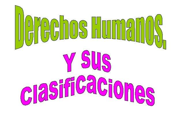 ¿ Que son los derechos humanos? •  Los Derechos Humanos son el conjunto de prerrogativas inherentes a la naturaleza de la ...