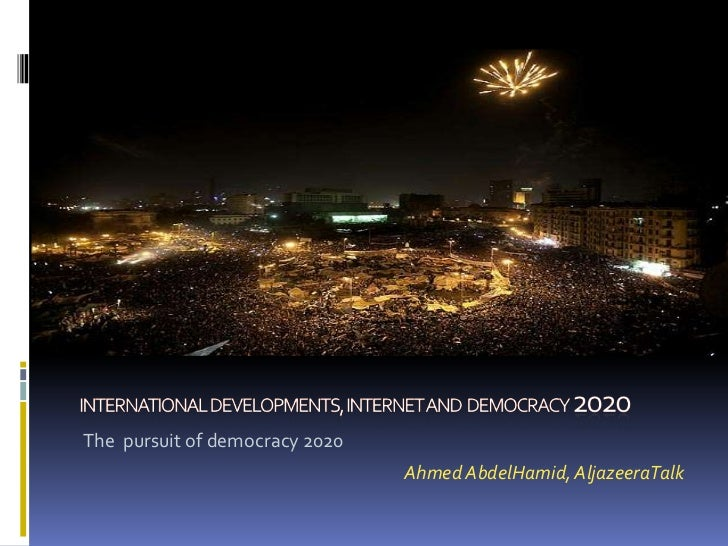 Democracy 2020 Ahmed Abdelhamid (Al Jazeera Talk)