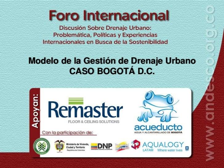 3-Modelo de la Gestión de Drenaje Urbano – Caso Bogotá