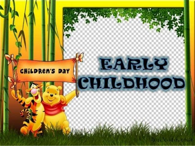 early childhood (2)