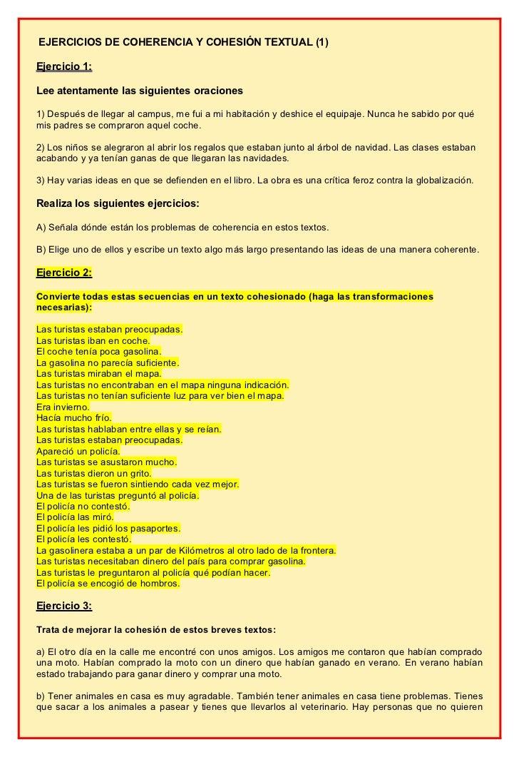 EJERCICIOS DE COHERENCIA Y COHESIÓN TEXTUAL (1)Ejercicio 1:Lee atentamente las siguientes oraciones1) Después de llegar al...