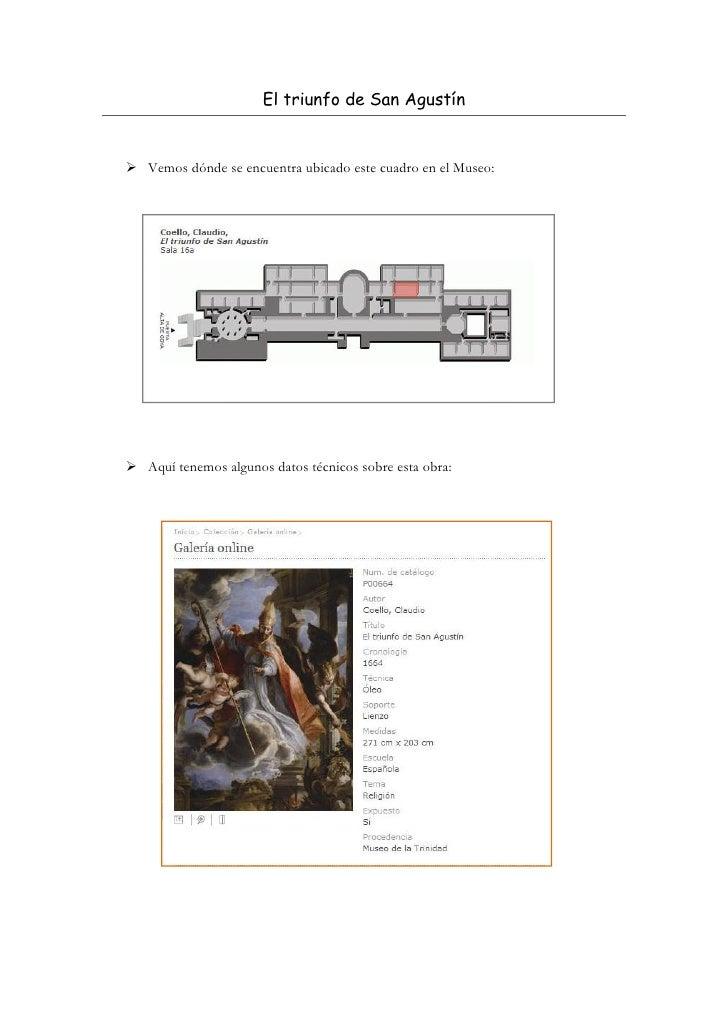 El triunfo de San AgustínVemos dónde se encuentra ubicado este cuadro en el Museo:                                        ...