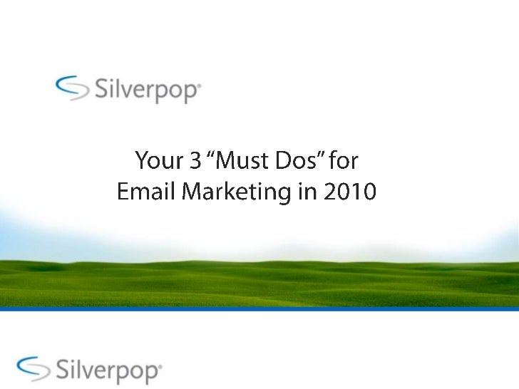 3 Email Marketing Must Dos For 2010