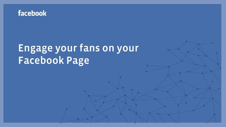Engage your fans on your Facebook Page