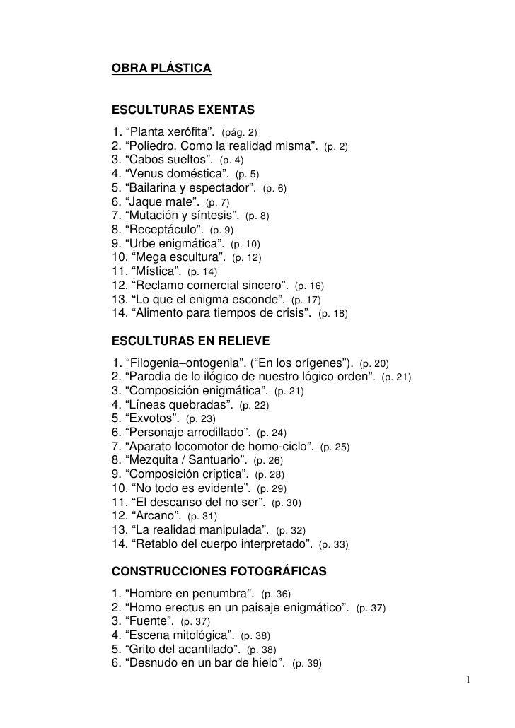 """OBRA PLÁSTICAESCULTURAS EXENTAS1. """"Planta xerófita"""". (pág. 2)2. """"Poliedro. Como la realidad misma"""". (p. 2)3. """"Cabos suelto..."""