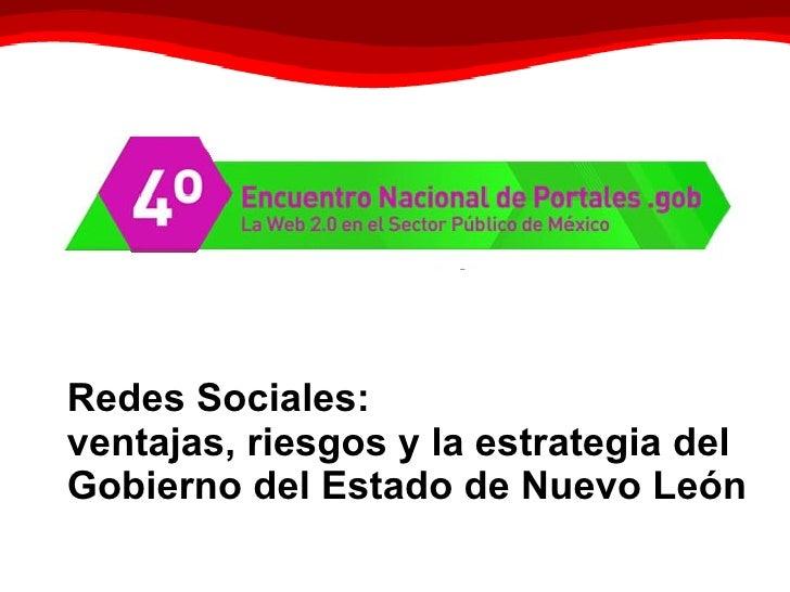 Redes Sociales:  ventajas, riesgos y la estrategia del Gobierno del Estado de Nuevo León