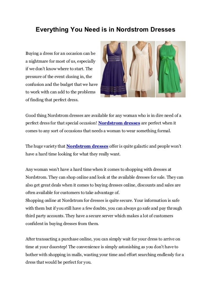 Everything You Need is in Nordstrom DressesBuying a dress for an occasion can bea nightmare for most of us, especiallyif w...