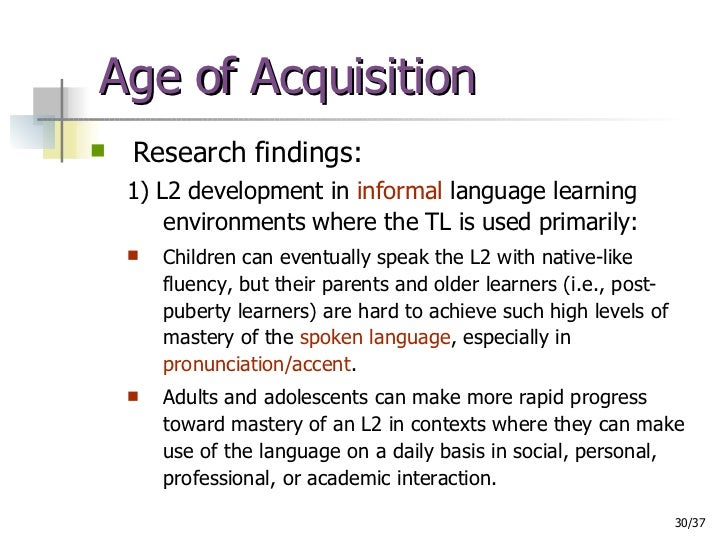 age and second language acquisition essay Age language learning second language theories there are various theories that have been put forward to describe first and second language acquisition essay.