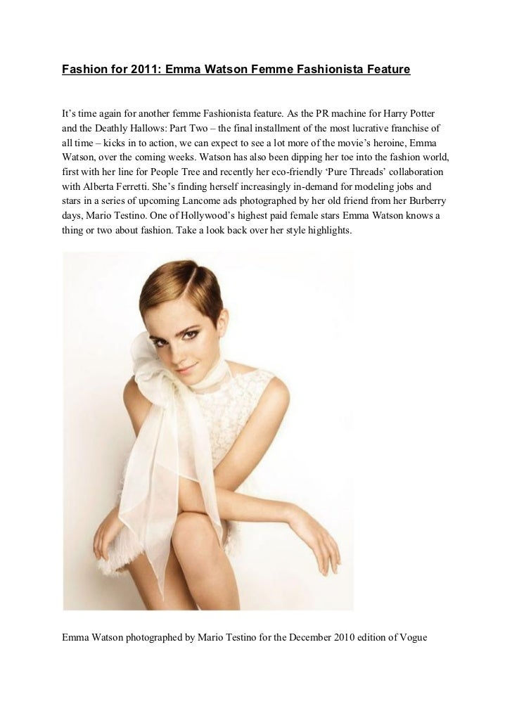 Fashion for 2011: Emma Watson Femme Fashionista FeatureIt's time again for another femme Fashionista feature. As the PR ma...