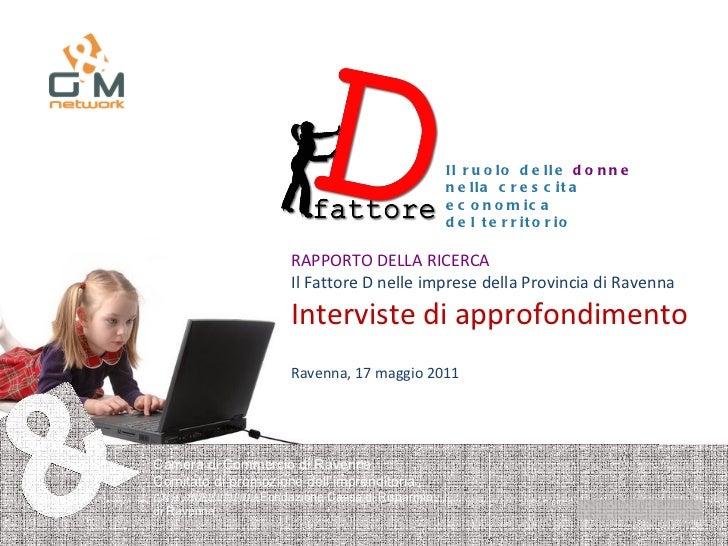 Il ruolo delle  donne   nella crescita economica  del territorio Camera di Commercio di Ravenna Comitato di promozione del...