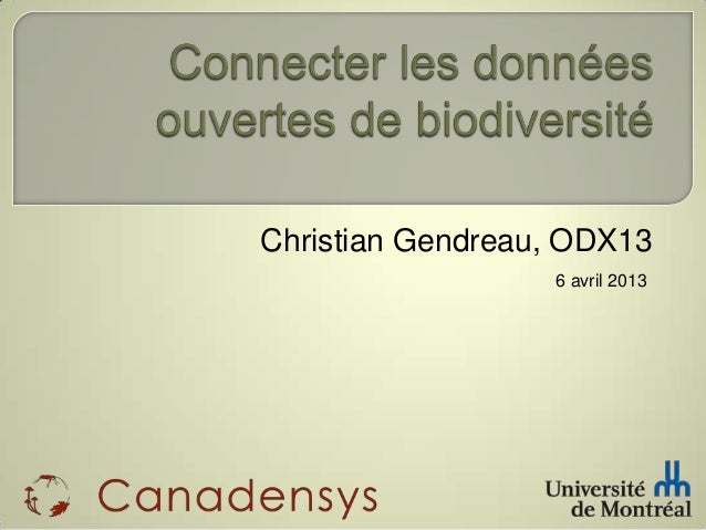 Christian Gendreau, ODX13                  6 avril 2013