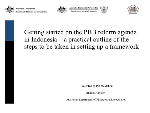 Getting started on the PBB reform agendain Indonesia – a practical outline of thesteps to be taken in setting up a framewo...