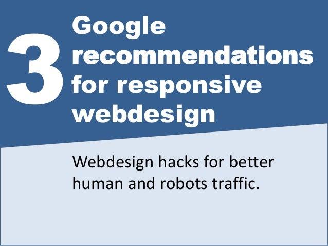 3 Google-Responsive-Webdesign-Hacks