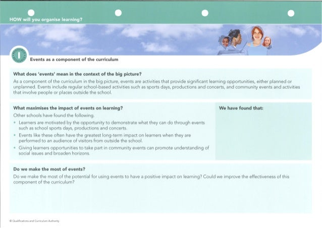 HOW will you organise learning?      0 Events as a component of the curriculum  What does 'events' mean in the context of ...
