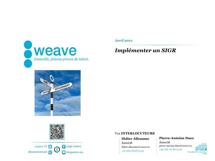 [weave] Risk and compliance - implémentation d'un SIGR