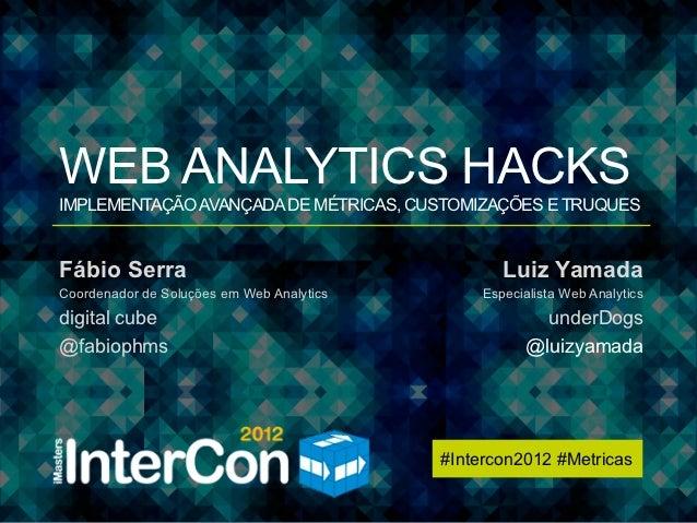 InterCon 2012 - Metricas - WAHacks