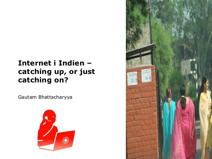 3   Internet In India   Catching On Fast