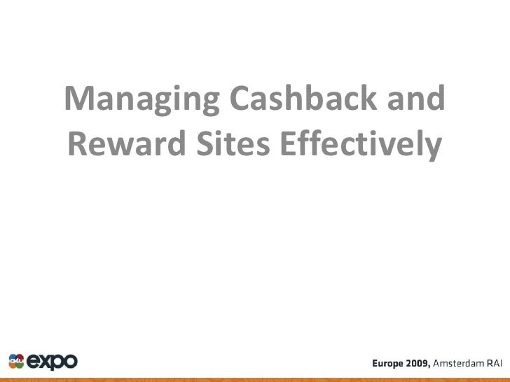 Managing casback and reward sites effectively