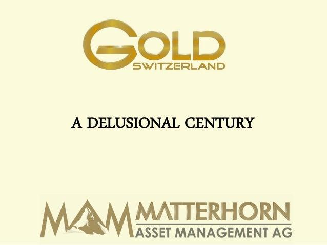 Gold Investment Symposium 2012 - Egon von Greyerz - Matterhorn Asset Management
