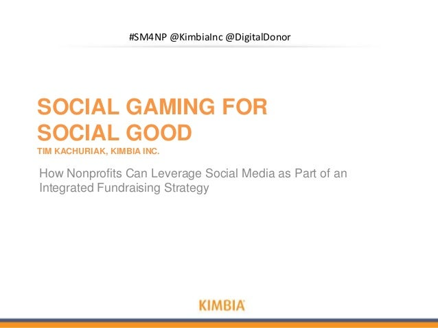 Social Gaming for Social Good