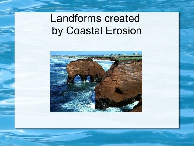 3. landforms created by erosion