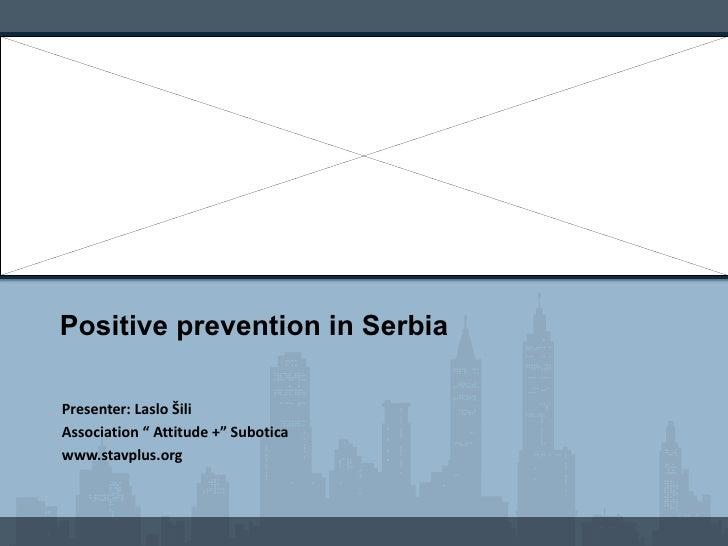 laslo sili - positive prevention in serbia