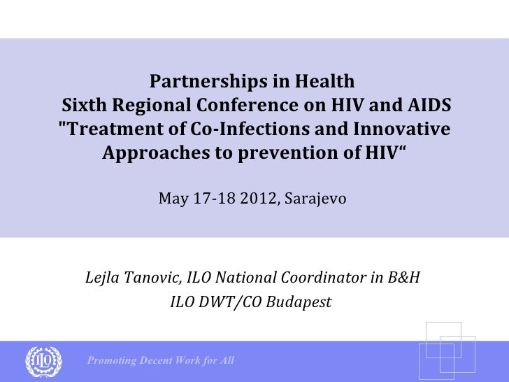 """Partnerships in HealthSixth Regional Conference on HIV and AIDS""""Treatment of Co-Infections and Innovative     Approaches t..."""