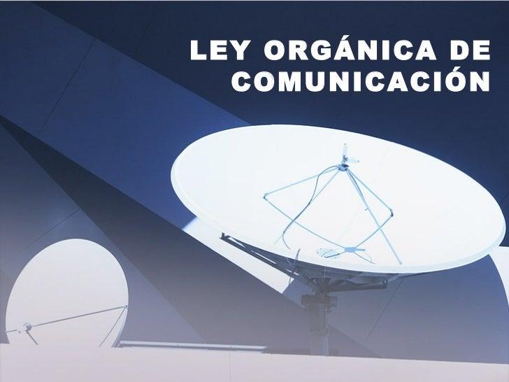 3.  ley de comunicacioìn