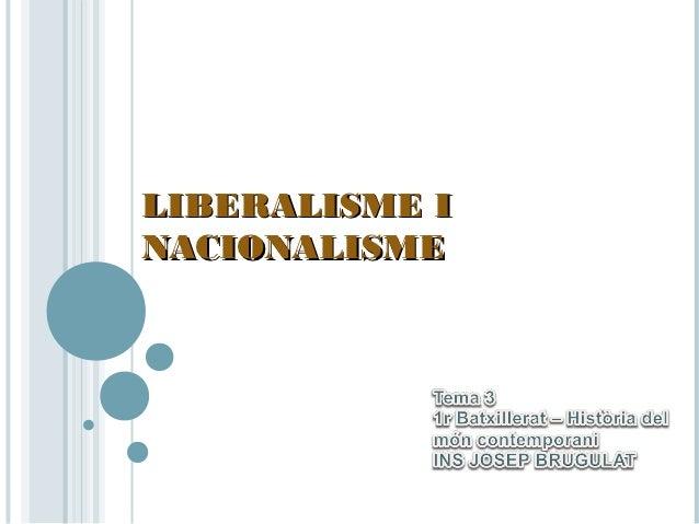 3. liberalisme i nacionalisme 2