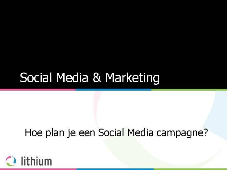 3. Lithium Visie Op Social Media & Marketing