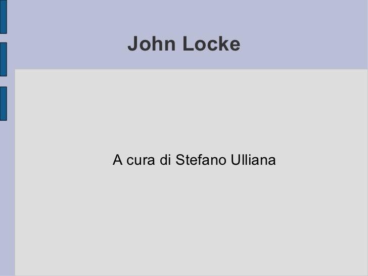 John Locke A cura di Stefano Ulliana