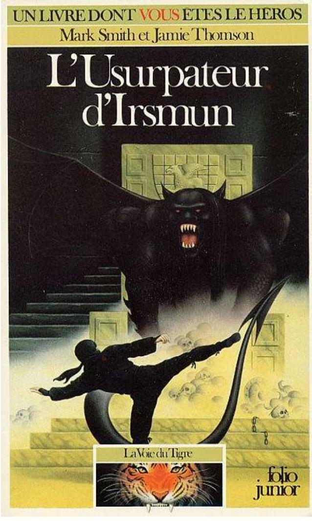 Titre original : Usurper ! © Mark Smith et Jamie Thomson, 1985, pour le texte © Hodder and Stoughton Ltd, 1985, pour les i...