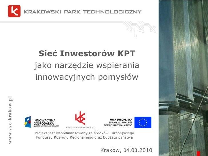 Marcin Kuflowski - Sieć Inwestorów KPT jako narzędzie wspierania innowacyjnych pomysłów