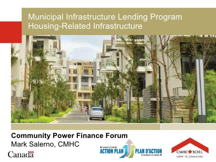 Community Power Finance Forum Mark Salerno, CMHC
