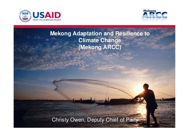 3. Mekong ARRC Climate change impact and adaptation study for lower Mekong basin