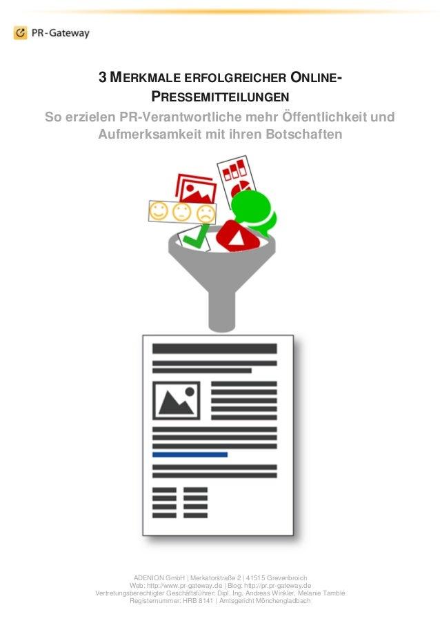 ADENION GmbH | Merkatorstraße 2 | 41515 Grevenbroich  Web: http://www.pr-gateway.de | Blog: http://pr.pr-gateway.de  Vertr...