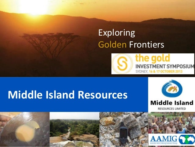 Gold 2013 Sydney - Middle Island Resources ASX:MDI