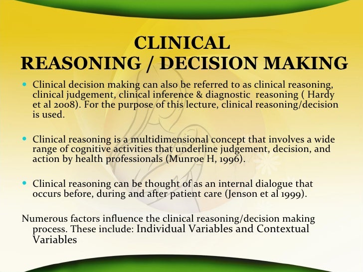 clinical reasoning and decision making in nursing essay Click here click here click here click here click here nursing essay using a decision making model clinical reasoning and decision making in nursing.