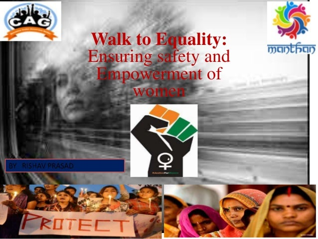 Walk to Equality: Ensuring safety and Empowerment of women