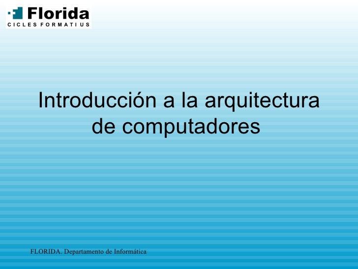 Introducción a la arquitectura de computadores
