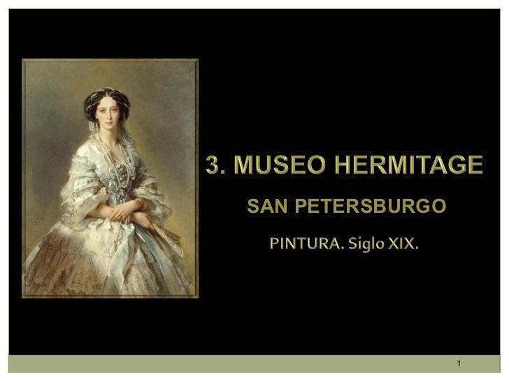 3. Museo del Hermitage. Pintura. Siglo XIX (1)