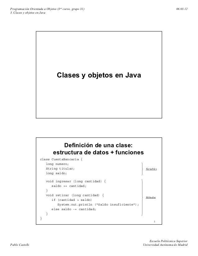 Programación Orientada a Objetos (3er curso, grupo 31)                                             06.03.123. Clases y obj...