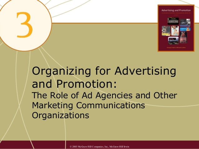 3. organizing for advertising and promotion the role of ad agencies and other mc os