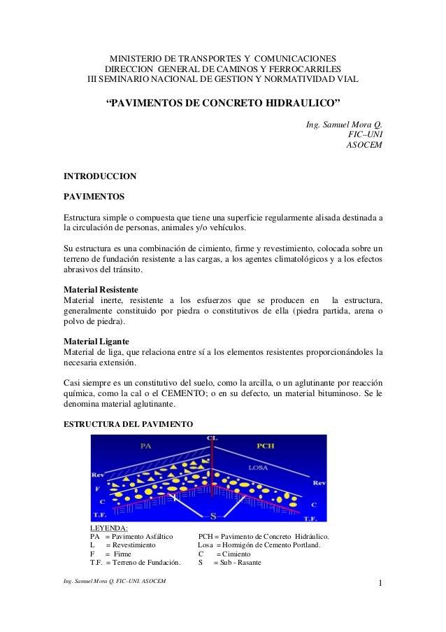 Ing. Samuel Mora Q. FIC–UNI. ASOCEM 1 MINISTERIO DE TRANSPORTES Y COMUNICACIONES DIRECCION GENERAL DE CAMINOS Y FERROCARRI...