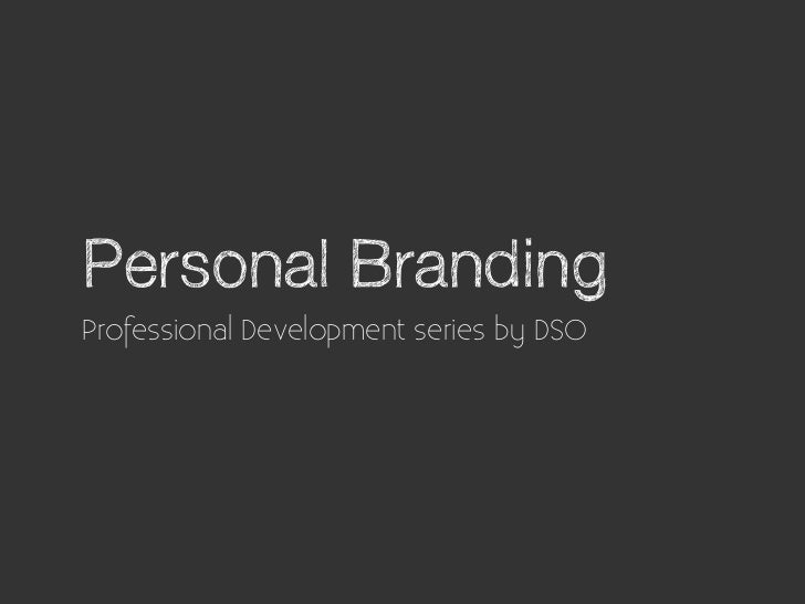 Personal BrandingProfessional Development series by DSO