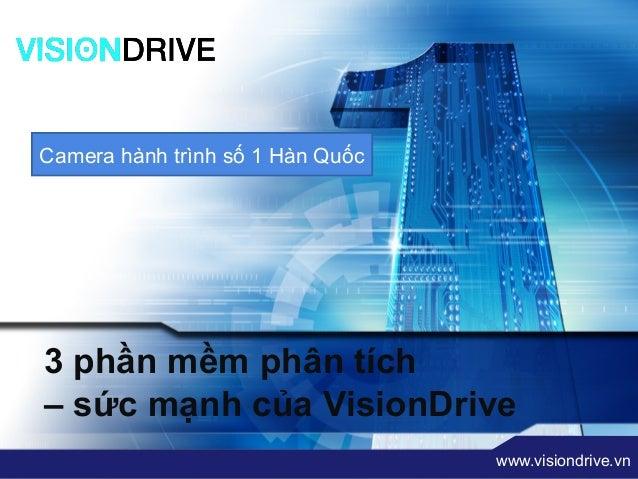 """LOGO        """" Add your company slogan """"Camera hành trình số 1 Hàn Quốc3 phần mềm phân tích– sức mạnh của VisionDrive      ..."""