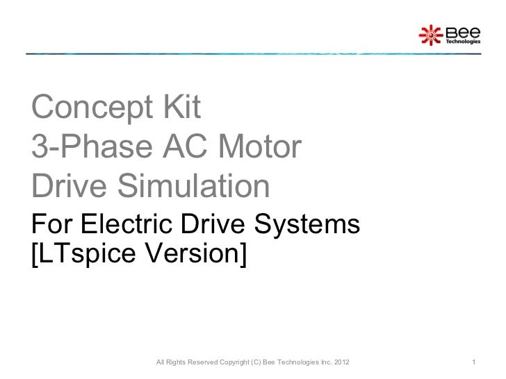 Concept Kit 3-Phase AC Motor Drive Circuit Simulation (LTspice Version)