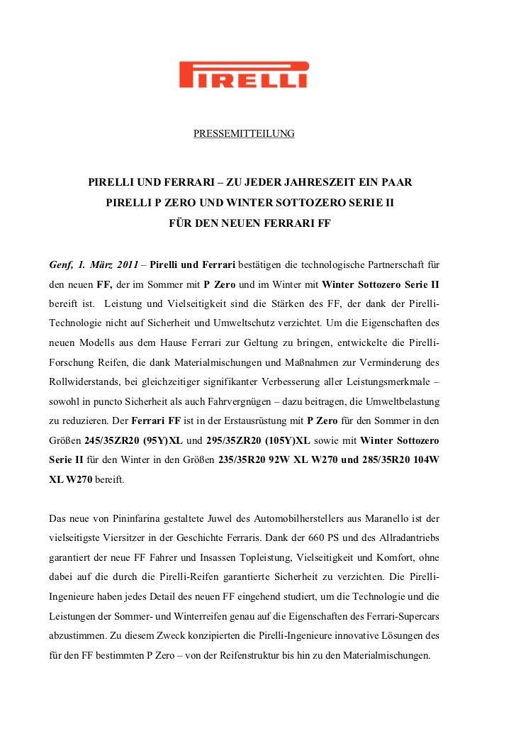 PRESSEMITTEILUNG        PIRELLI UND FERRARI – ZU JEDER JAHRESZEIT EIN PAAR             PIRELLI P ZERO UND WINTER SOTTOZERO...
